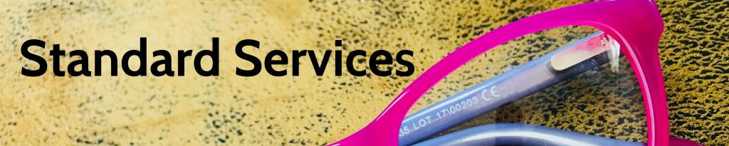 Valhalla & SAFI Optometrists Standard Services
