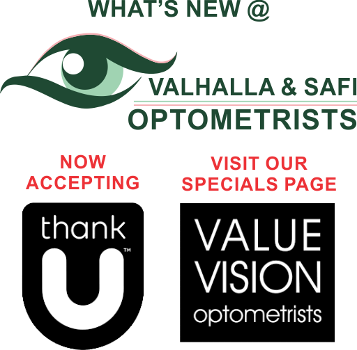 Whats New - Thank U & Value Sision - Valhalla & SAFI Optometrists